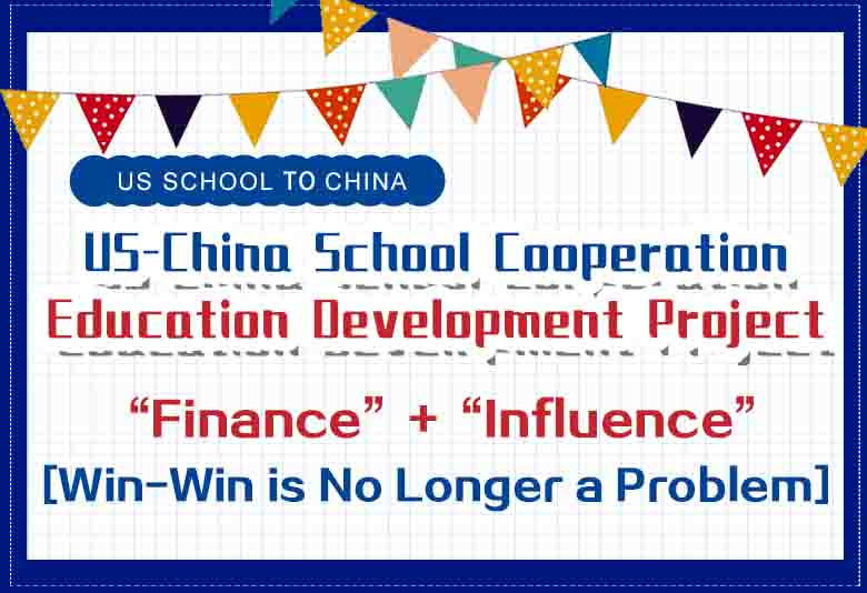 US-China Education Cooperative Development Project